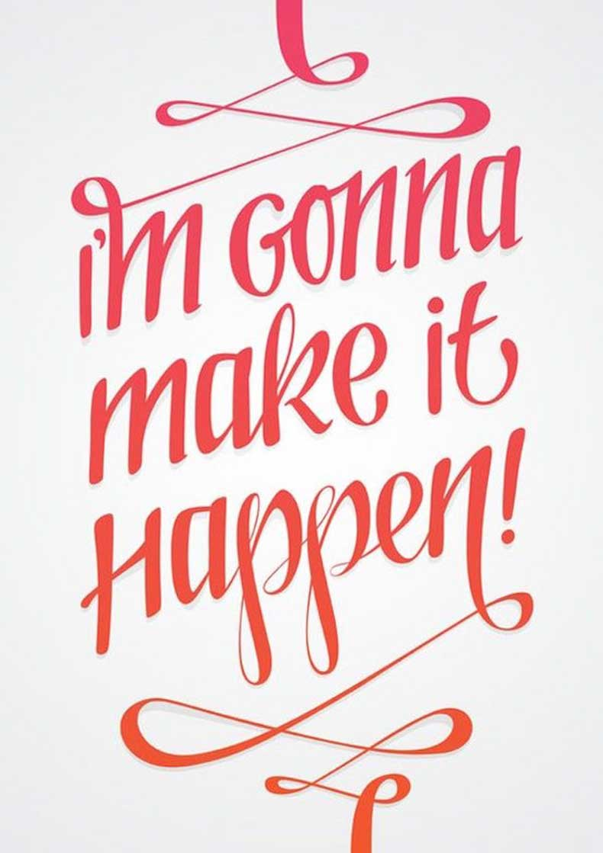 Inspiring-Quotes_Im-Gonna-Make-It-Happen