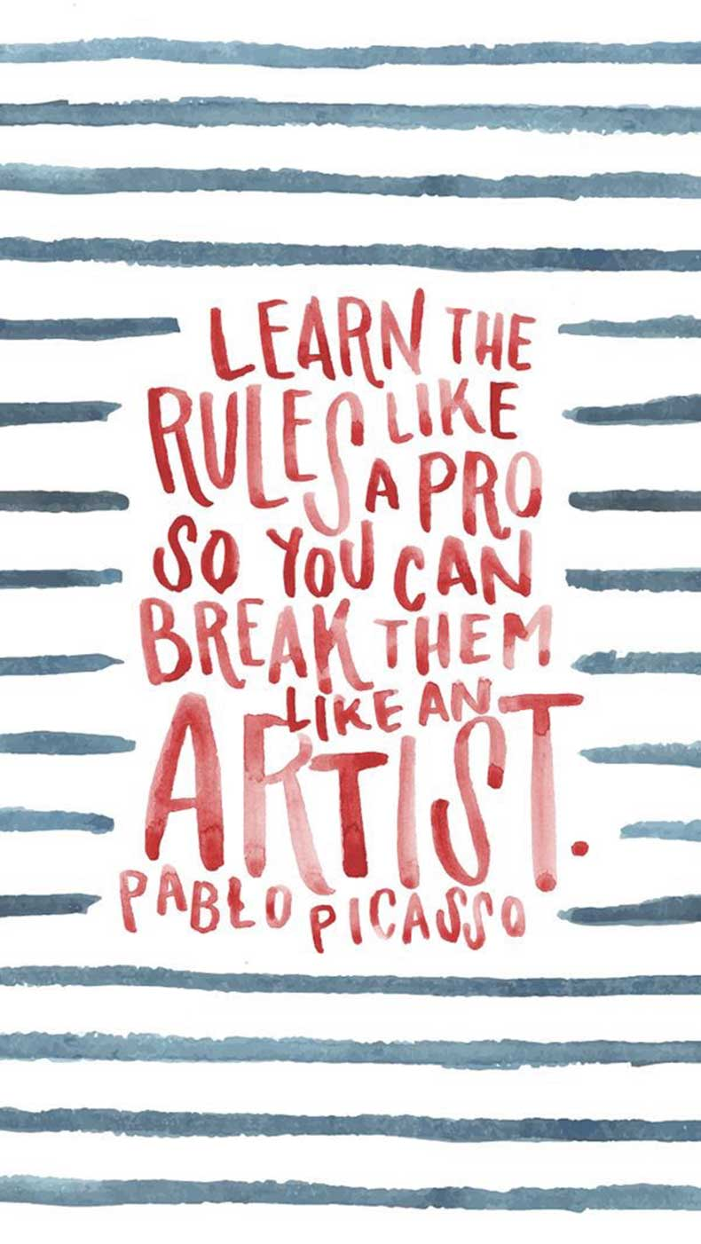 Inspiring-Quotes_Learn-the-rules-like-a-pro