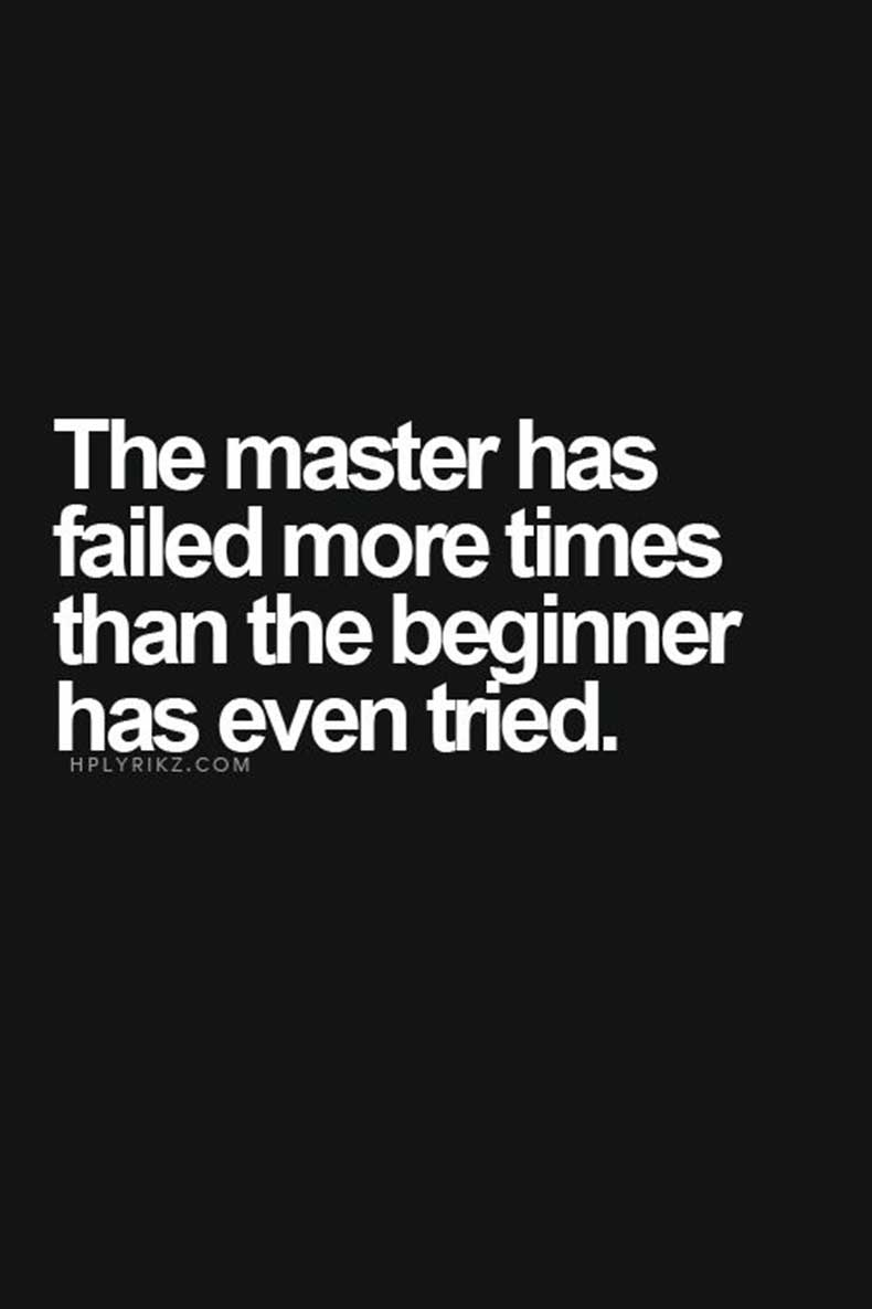 Inspiring-Quotes_The-master-has-failed-more-times