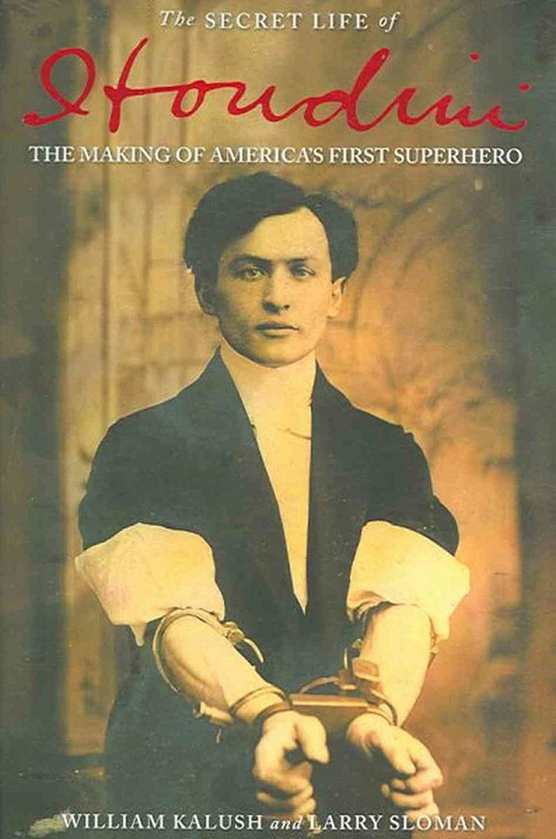 Secret-Life-Houdini-Making-America-First-Superhero-William-Kalush-Larry-Sloman